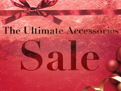 b2e87de7c0 Discounts from the The Ultimate Accessories Sale sale